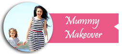 mummy makeover in india